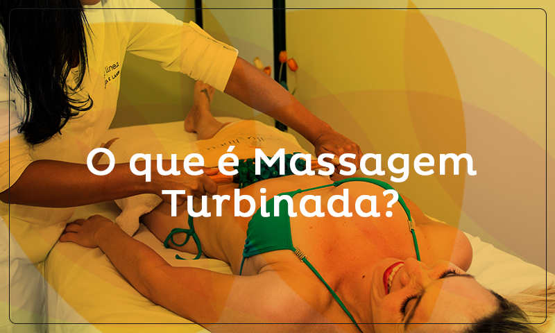 O que é Massagem Turbinada?